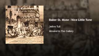 Baker St. Muse - Nice Little Tune