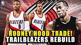 RODNEY HOOD TRADE! HUGE ADDITION! PORTLAND TRAILBLAZERS REBUILD! NBA 2K19 MY LEAGUE