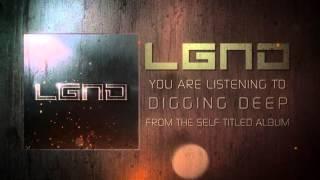LGND - Digging Deep