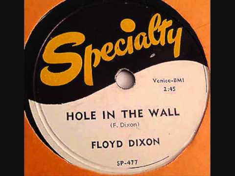 FLOYD DIXON   Hole in the Wall   1953