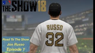 MLB The Show 18: Road To The Show (LF) Jon Russo - Player Creation/Showcase/Draft