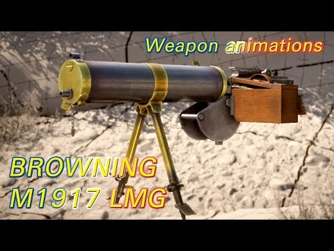 [BF1] NEW LMG - Browning M1917 MG - weapon animations