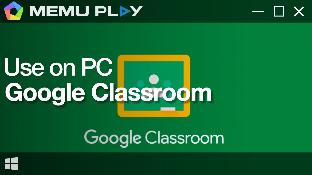 Download And Use Google Classroom On Pc With Memu Youtube