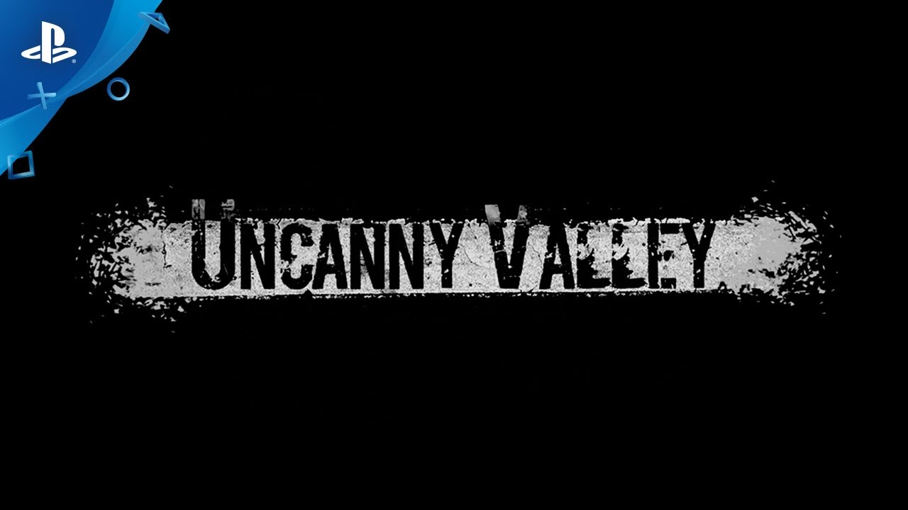 Uncanny Valley PS4