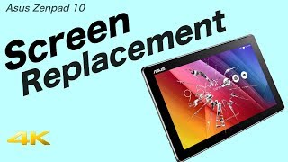 Asus Zenpad 10 Screen Replacement
