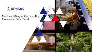 Ishida Multihead Weigher Medley. Application: Dry, Frozen and Fresh Food