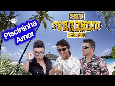 Piscininha Amor -  Trio Forronejo