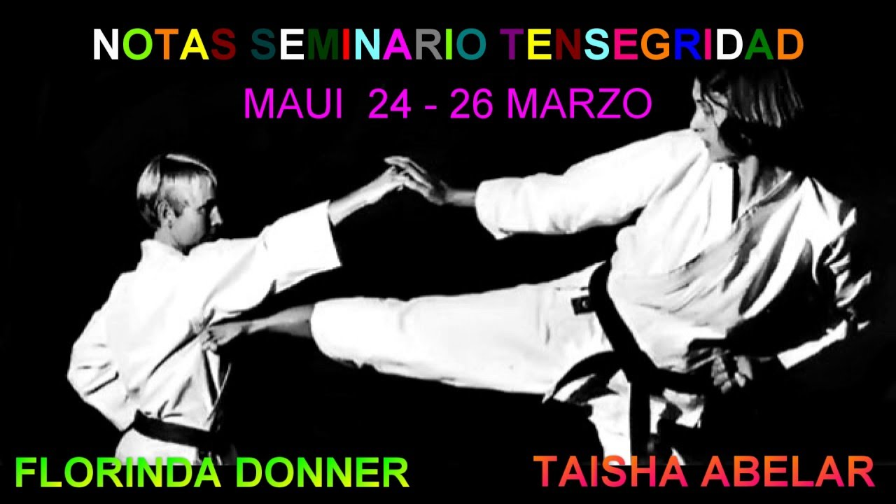 Notas Seminario Tensegridad Florinda Donner Y Taisha Abelar Youtube