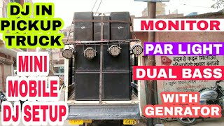 Download DJ SETUP IN PICKUP TRUCK WITH GENRATOR, DUAL BASS, PAR LIGHT, AMPLIFIRE Mp3 and Videos