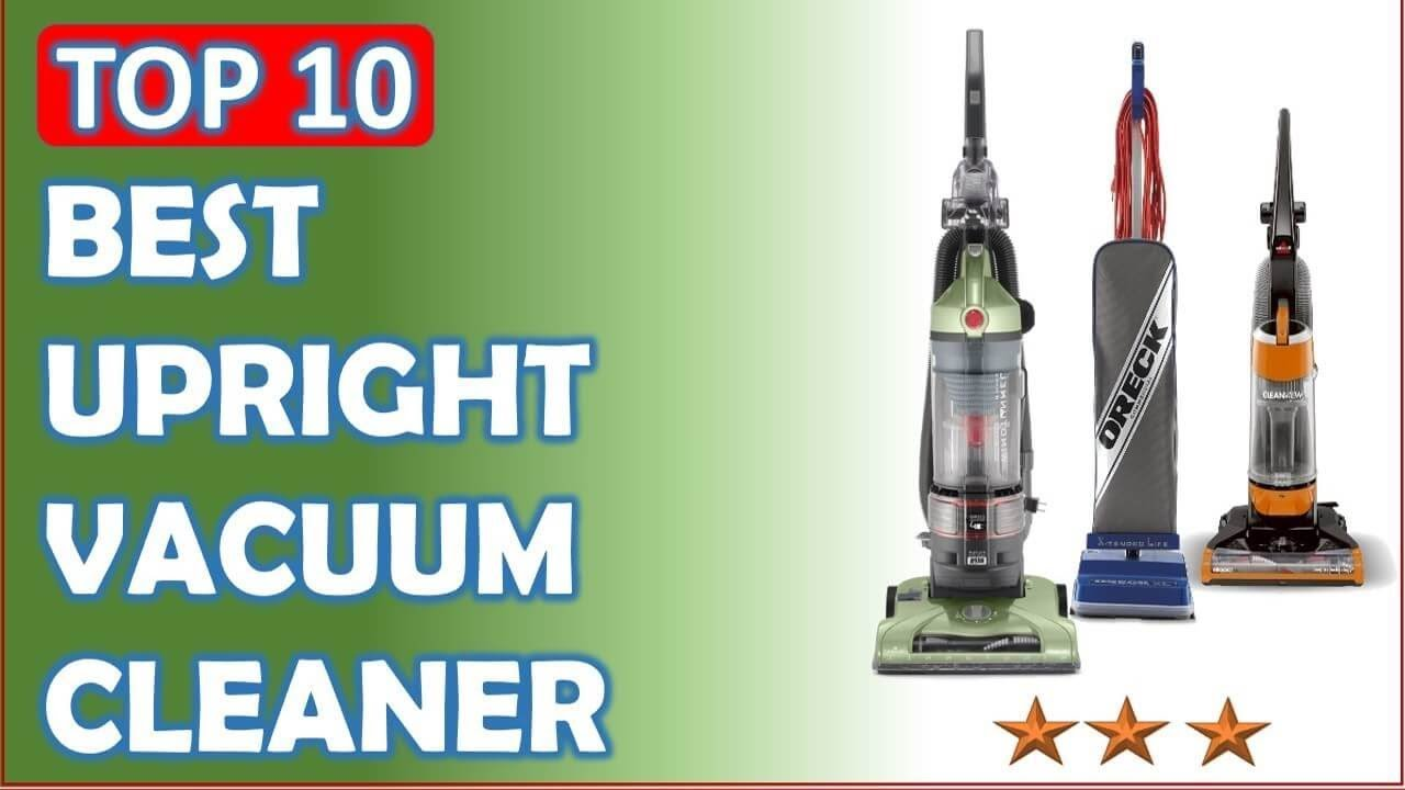 top 10 best upright vacuum cleaner reviews 2017 2018 youtube. Black Bedroom Furniture Sets. Home Design Ideas