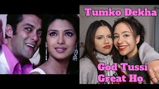 Tumko Dekha (Full Song) | God Tuṡsi Great Ho | Priyanka Chopra | Salmaan Khan| REACTION!!