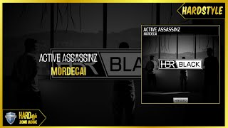 Active Assassinz - Mordecai (Original)