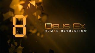 Прохождение Deus Ex 3 #8 [Старые знакомые]
