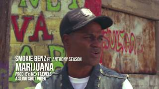Smokie Benz ft Anthony season   Marijuana Official Video