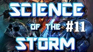 ☀ Science of the Storm #11 - Awesome interactions - Johanna, Tassadar, Abathur and more!