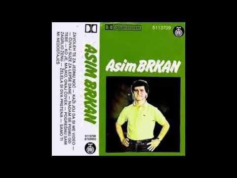 Asim Brkan - Samo ti mi nedostajes - (Audio 1984) HD