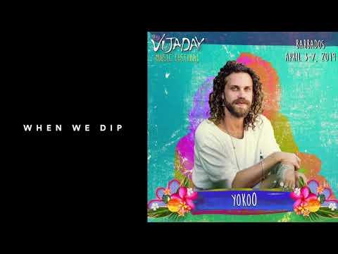 YokoO - Vujaday Festival 2019 X When We Dip Mp3