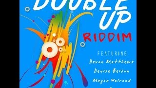 Devon Matthews & Denise Belfon - All Night (Double Up Riddim) [2014 Soca]