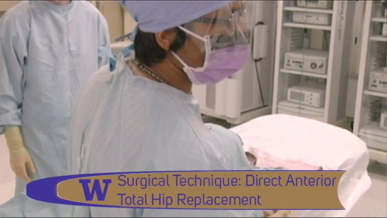 Direct Anterior Approach (Minimally Invasive) Total Hip Replacement