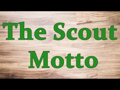 The Scout Motto