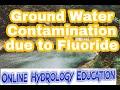 Fluoride Contamination of Ground Water
