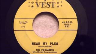 Vocaleers - Hear My Plea - Great Uptempo Doo Wop
