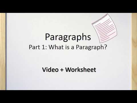 Paragraphs (Part I) - What Is A Paragraph