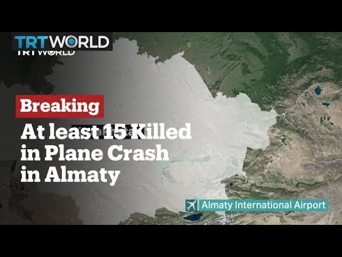 Breaking News: At least 15 killed in plane crash near Kazakhstan's Almaty
