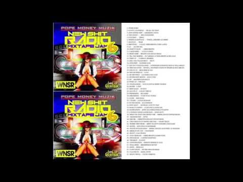 WNSR NEW SHIT RADIO MIXTAPE JAM # 6