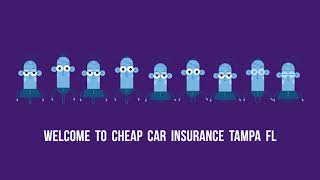 Cheap Car Insurance in Tampa FL