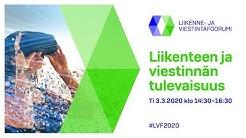 Liikenne- ja viestintäfoorumi 2020, 3.3.2020 klo 14.30