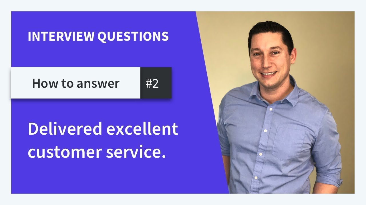 give me an example of how you have delivered excellent customer