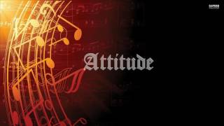 Attitude [Instrumental Music, Background Theme]