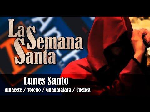 Lunes Santo - Ancha es CLM - CMM