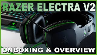 Razer Electra V2 Unboxing and Overview | Budget Gaming Headset !