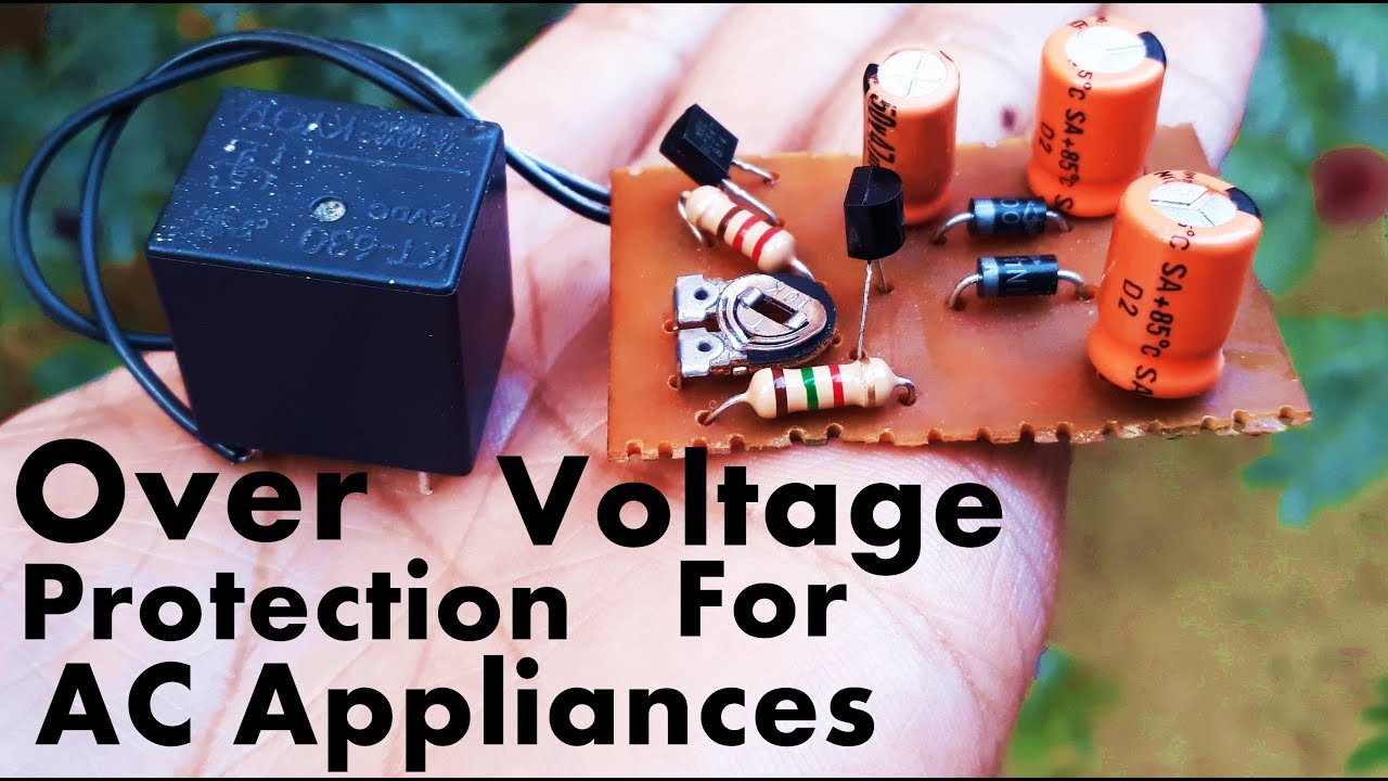 Overvoltage Protection Circuit For AC Appliances AC Over Voltage