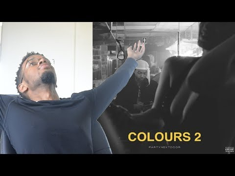 PARTYNEXTDOOR - COLOURS 2 First REACTION/REVIEW