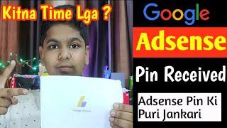 🔥🔥Google Adsense Pin Received....KITNA TIME LGA?..Adsense Ki Puri Jankari