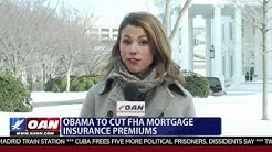 Obama To Cut Mortgage Premiums