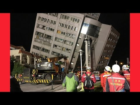 LIVE FOOTAGE TAIWAN EARTHQUAKE 100 Injured After Twin Tremors Strike February 2018