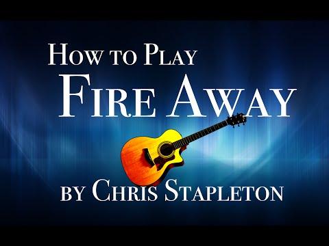Fire Away guitar lesson - Chris Stapleton tutorial