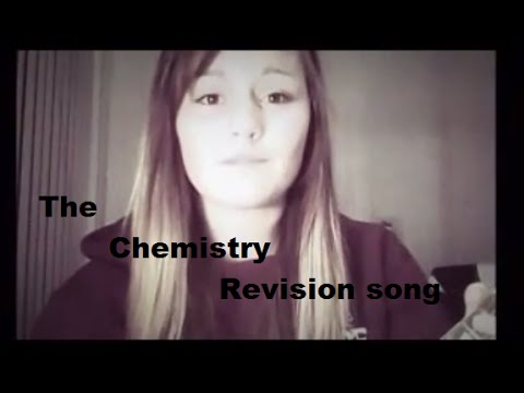 The GCSE Chemistry Revision Song