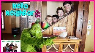 The GRiNCH Hello Neighbor In Real Life / That YouTub3 Family I Family Channel