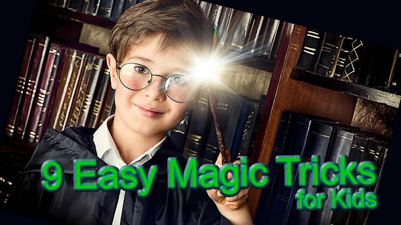 9 Great Magic Tricks for Kids to Learn and Perform - YouTube