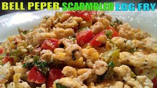 How to Make Bell Peper Scarmbled Egg Fry || Scarmbled Egg Fry Recipe