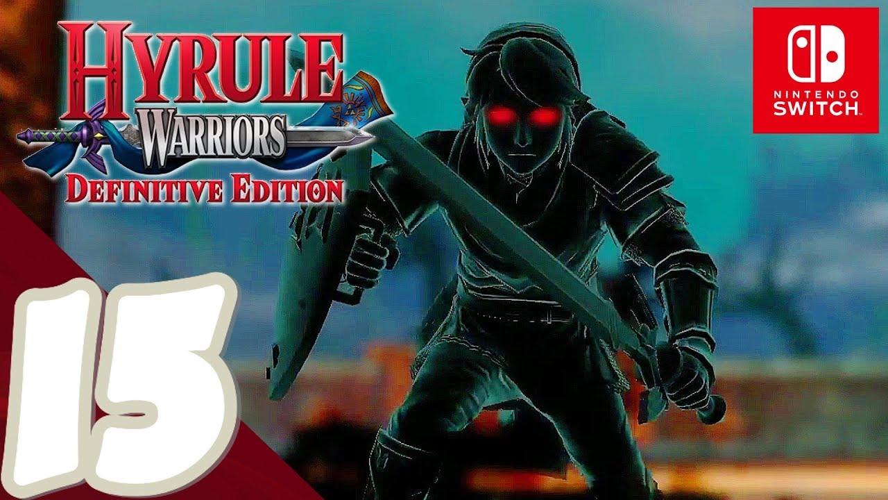 Hyrule Warriors Definitive Edition Gameplay Walkthrough Part 15 Dark Link No Commentary Youtube
