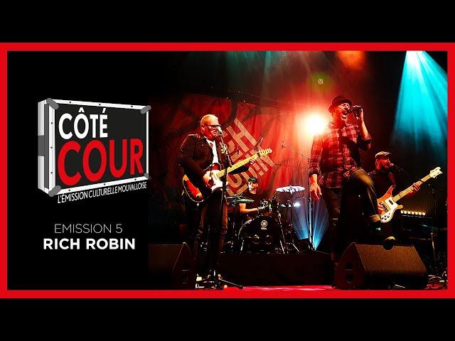 CôTé Cour #5, l'émission CULTURELLE mouvalloise 🎶 : Découvrez le groupe Rich Robin
