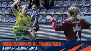 Kuban vs H.C. Dunarea Braila | Round 2 | EHF European League Women 2020/21