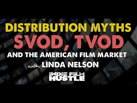 Distribution Myths, VOD and AFM with Linda Nelson