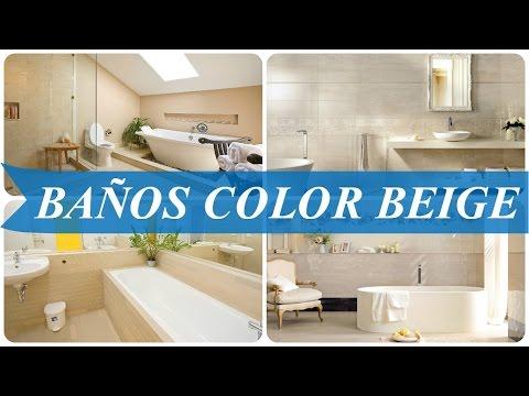 ideas de baño marrón y crema Baos Color Beige YouTube